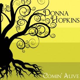Comin Alive - Donna Hopkins